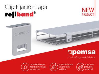 El Clip Fijación Tapa Rejiband® de Pemsa aumenta la seguridad del sistema ante inclemencias meteorológicas