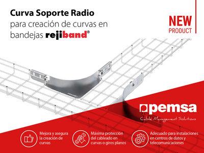 Curva Soporte Radio de Pemsa, la mejor solución para instalaciones de cables de datos y Data Centers